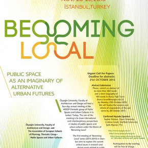 Call for abstracts (AESOP Thematic group Public Spaces and Urban Cultures_Becoming Local Series (2013-2015) Istanbul Meeting (Nov 20-23 2013)