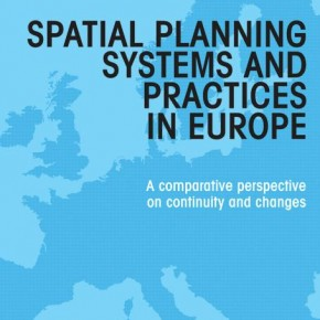 Spatial Planning Systems and Practices in Europe