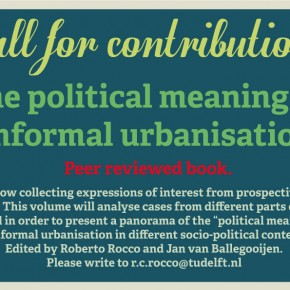 """Call for Contributions: Book """"The Political Meaning of Informal Urbanisation"""""""