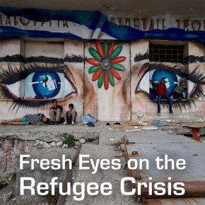 "Recommendations of Workshop ""Fresh Eyes on the Refugee Crisis"" launched."