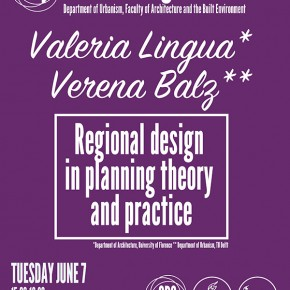 SPS Seminar 7 June 2016: Regional design in planning theory and practice
