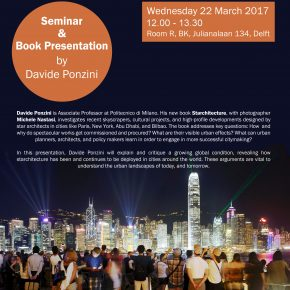 "Seminar and Book Presentation: ""Starchitecture: Scenes, Actors and Spectacles in Contemporary Cities"" by Davide Ponzini"