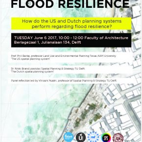 The potential for flood resilience of different planning systems compared: JUNE 6 10:00-12:00 Berlagezaal 1, BK