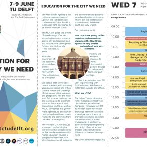 EDUCATION FOR THE CITY WE NEED: An Urban Thinkers Campus at TU Delft, 7-9 JUNE 2017