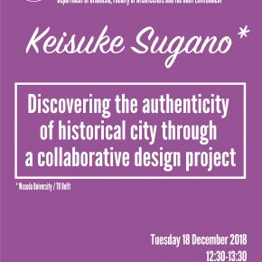 SPS seminar with Keisuke Sugano: Discovering the authenticity of historical city through a collaborative design project