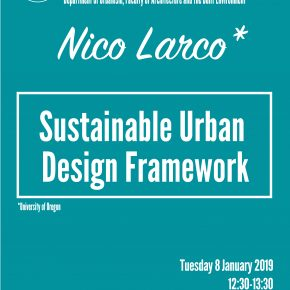 SPS Seminar with Nico Larco: Sustainable Urban Design Framework, Tuesday 8 January, 12:30