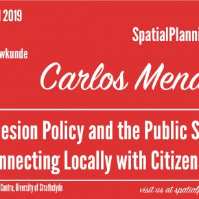 SPS Seminar on 18 April 2019: Carlos Mendez -  EU Cohesion Policy and the Public Sphere: Connecting Locally with Citizens?