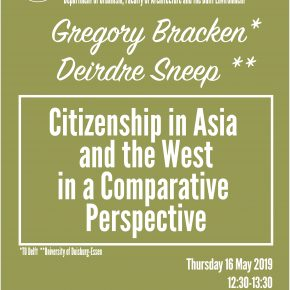 SPS Seminar: Gregory Bracken & Deirdre Sneep - Citizenship in Asia and the West in a Comparative Perspective
