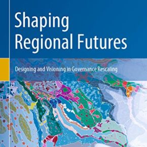 "New book edited by Verena Balz and Valeria Lingua on ""Shaping Regional Futures"""
