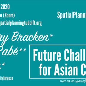 (Online) SPS Seminar with Gregory Bracken, Paul Rabé & Lei Qu: Future of Asian Cities - 18 June 12:30 CET