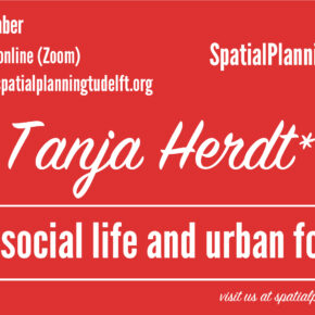 (Online) SPS Seminar with Tanja Herdt: on social life and urban form. 8 December, 12:30 CET