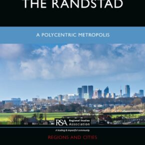 New book: Wil Zonneveld & Vincent Nadin (eds) (2021) The Randstad: A polycentric metropolis.